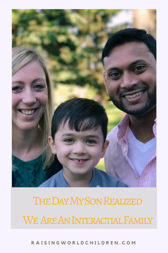 The Day My Son Realized We Were An Interracial Family www.raisingworldchildren.com #interracial #family #parenting #multicultural
