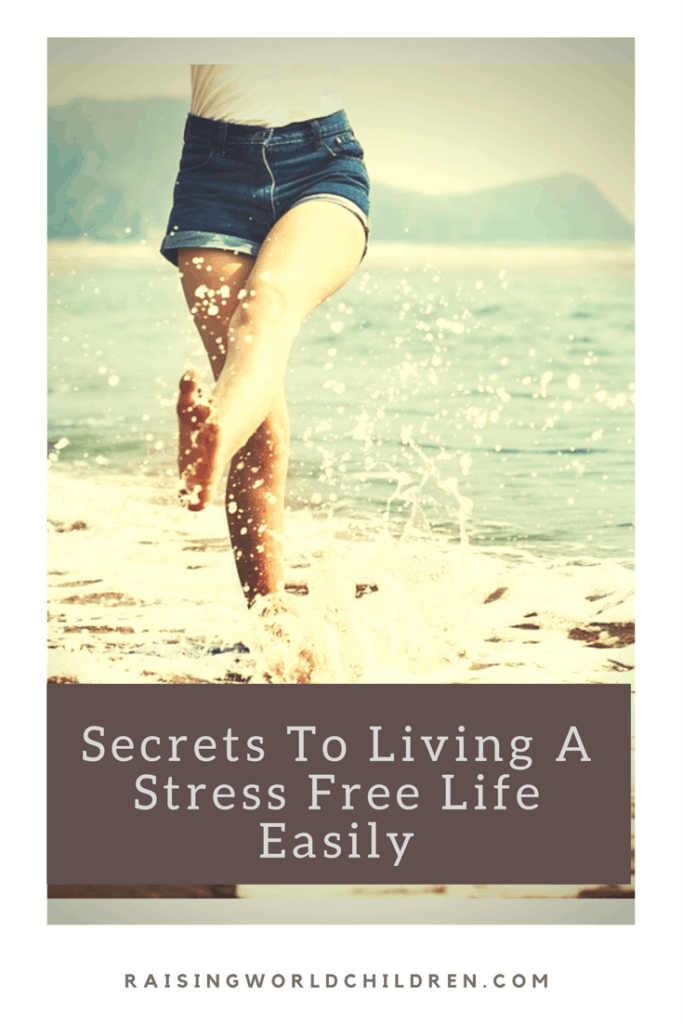 Secrets To Living A Stress Free Life Easily | Stress Free | Family Life