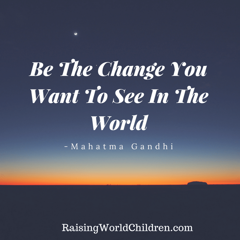 Raising World Children Gandhi Quote 1