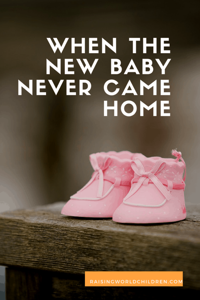 When The New Baby Never Came Home - Raising World Children Infant and Pregnancy Loss Remembrance Day