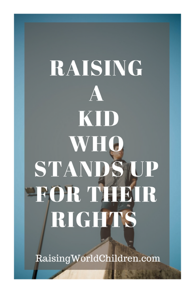 How to raise a kid who stands up for their rights ? | Raising World Children | Family | Parenting | Empowering Kids