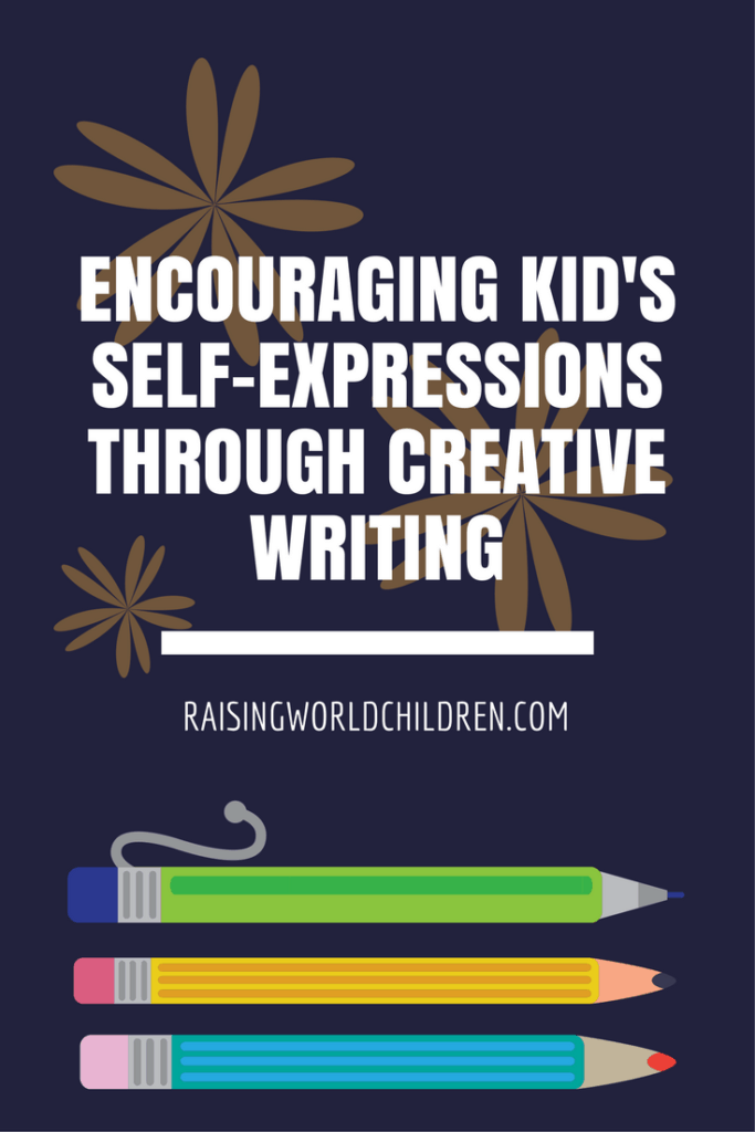 How To Teach Kids Self Expression Through Creative Writing | Raising World Children | Teaching Kids Creative Wriing