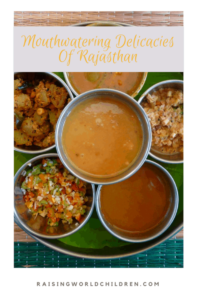 Foods Famous in Rajasthan, India www.raisngworldchildren.com #Rajasthan #India #food #Indianfood