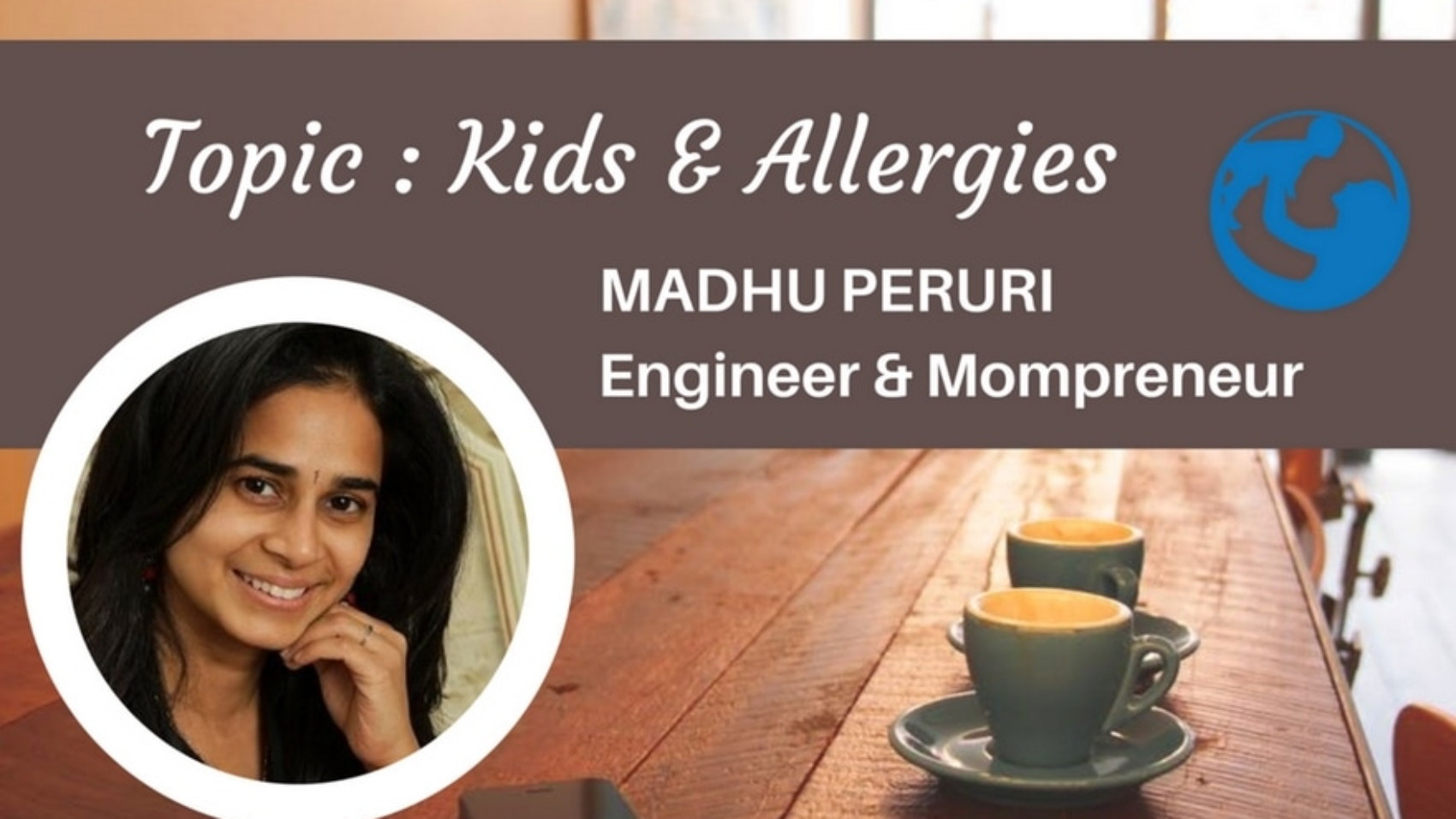 World of Indian Parenting With Allergies