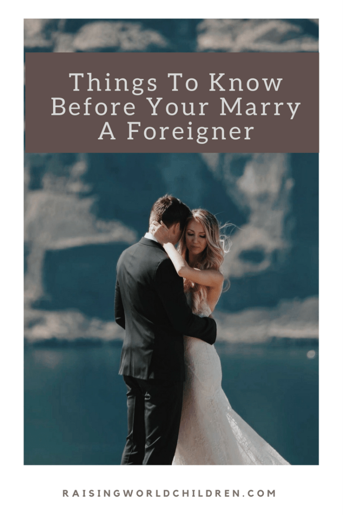 Things To Know Before Your Marry a Foreigner | Marriage | Inter racial | Multiracial | Life | Marry