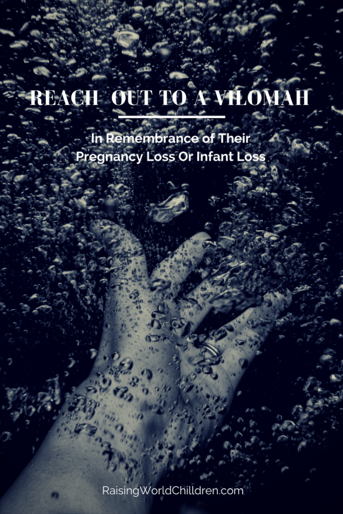 Reach Out To A Vilomah Remembering Their Lost Ones - Raising World Children Pregnancy and Infant Lost