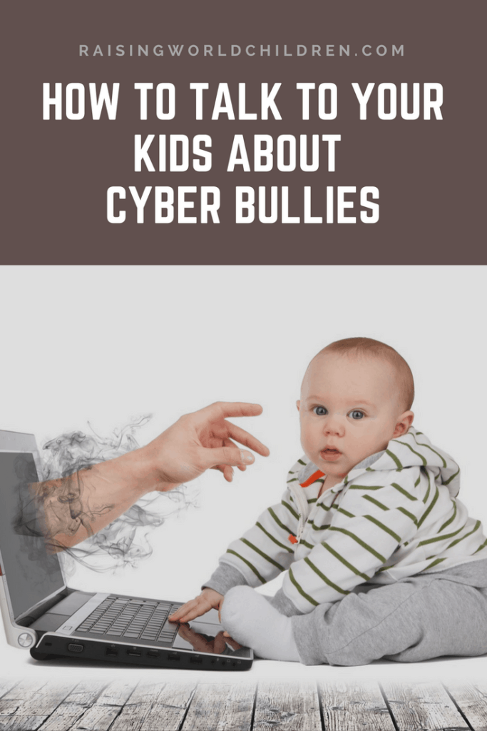 How To Talk To Kids About Cyber Bullies | Raising World Children | Bullies | Online Bullies | Protect Kids