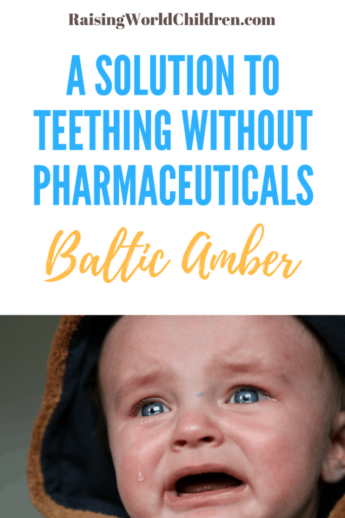 How to help kids teething naturally | A solution to teething without pharmaceuticals | Baltic Amber | Raising World Children |