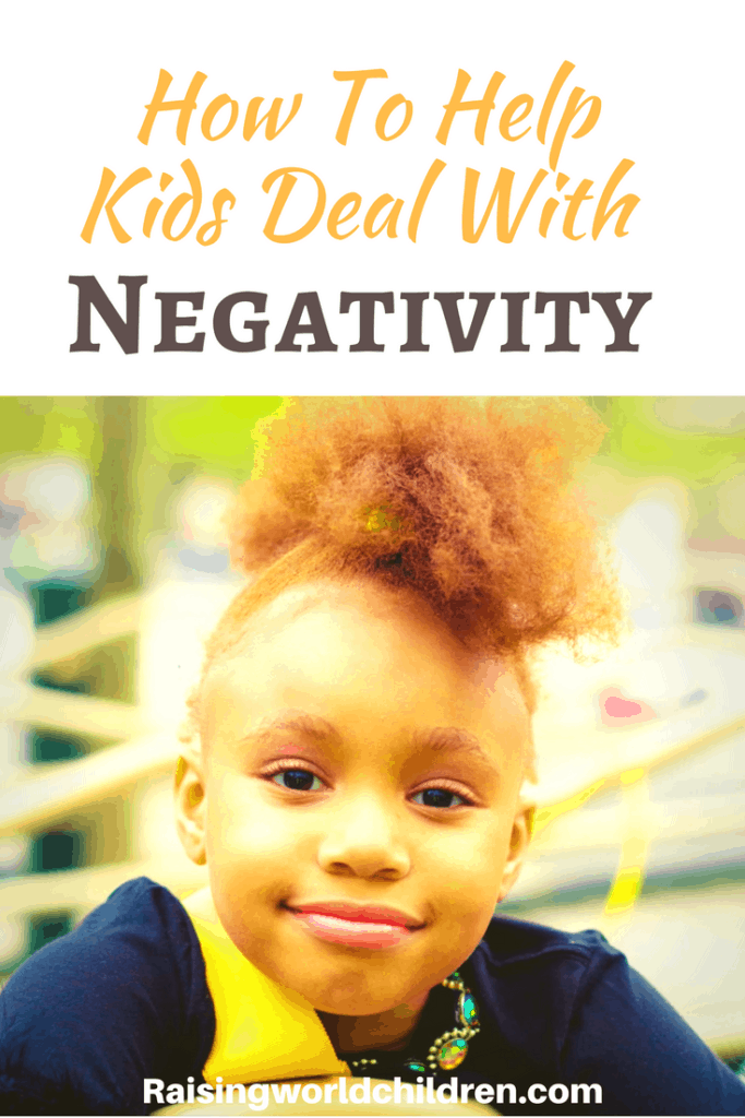 Real Life Ways on How to Teach Kids to Deal With Negativity and Criticism