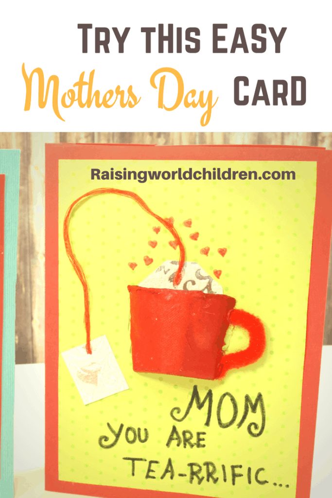 Easy Mothers Day Card for Moms Who Love Their Tea or Coffee | Raising World Children