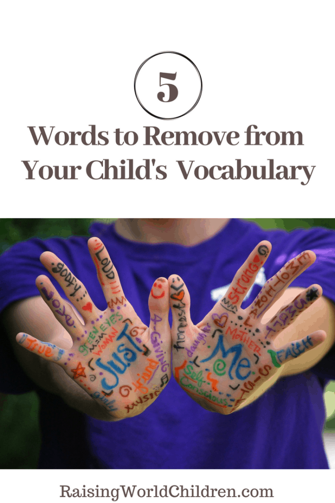 Things You and Your child should both avoid saying.
