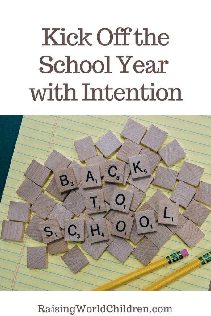 Kick Off the School Year with Intention | How do you start