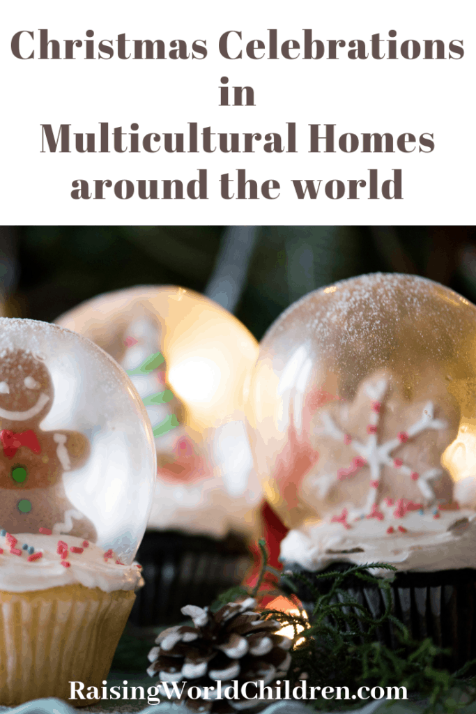 Christmas Celebrations in Multicultural Homes around the world #Christmas #multicultural #homes