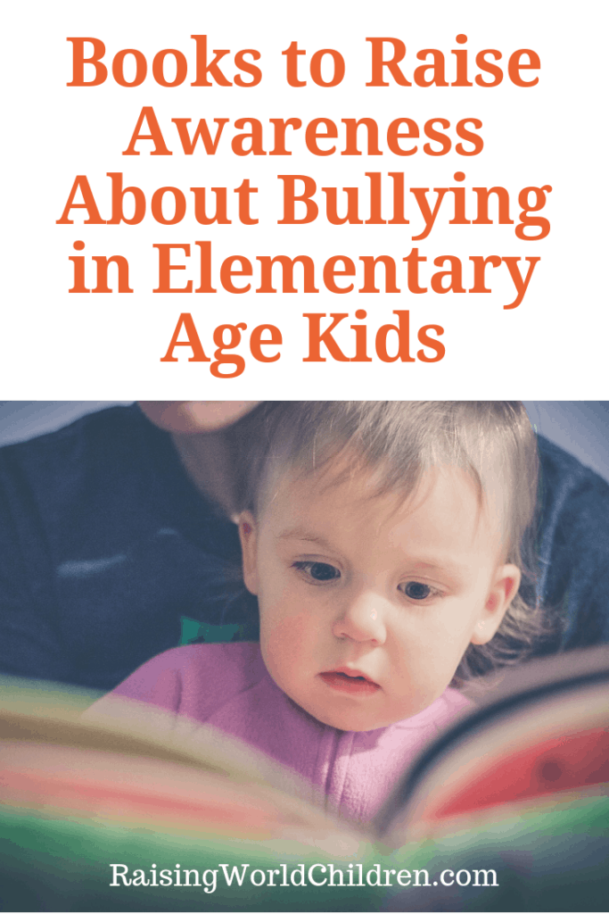 Books to Raise Awareness About Bullying in Elementary Age Kids