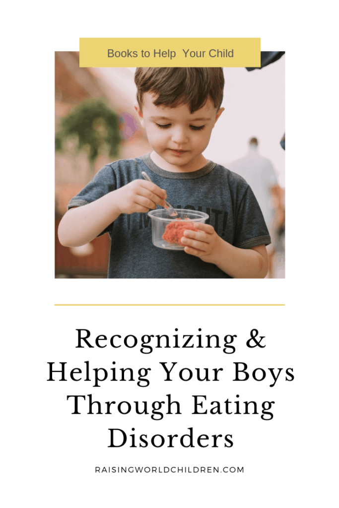 Recognizing & Helping Your Boys Through Eating Disorders