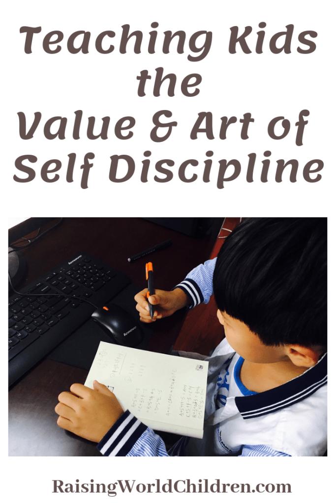Teaching Kids the Value & Art of Self Discipline