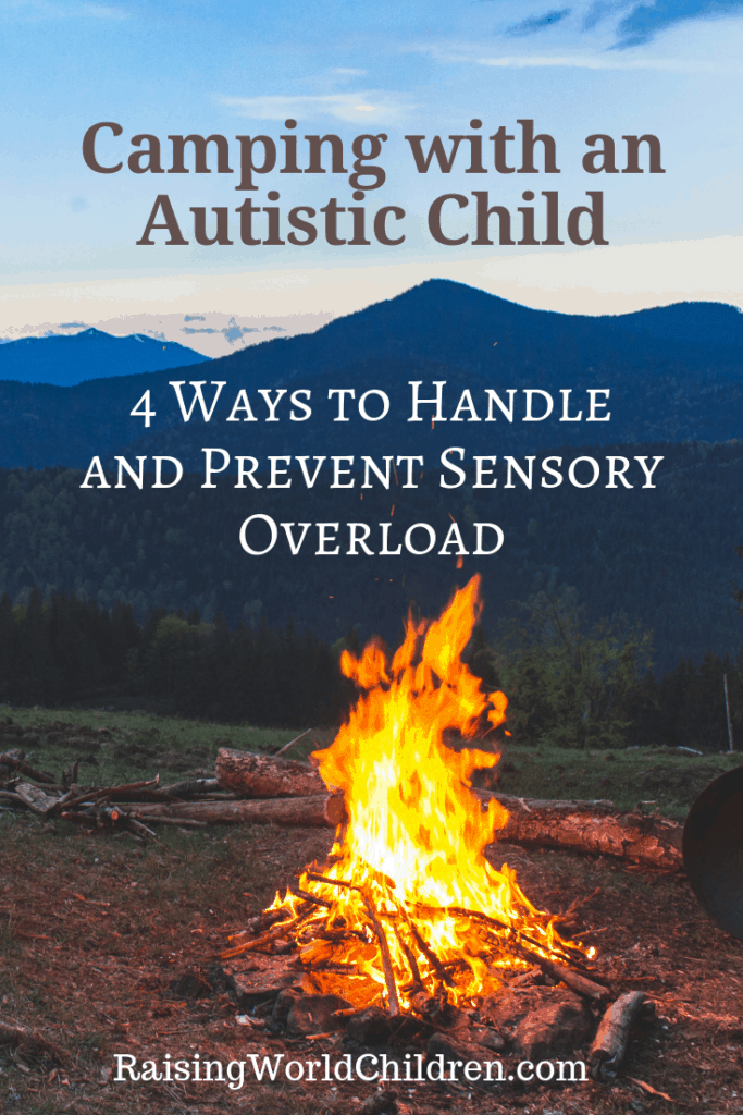 Camping with an autistic child - 4 Ways to Handle and Prevent Sensory Overload