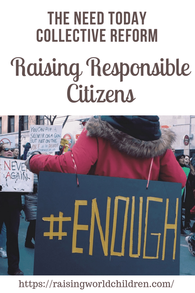 Raising Responsible Citizens – The Need Today for Collective Reform
