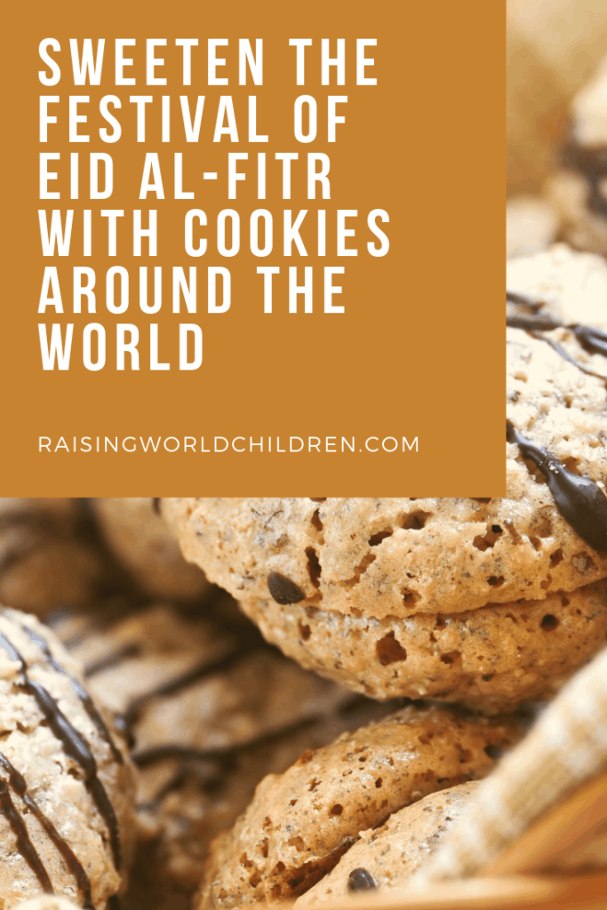 Sweeten the Festival of Eid al-Fitr with Cookies Around the World