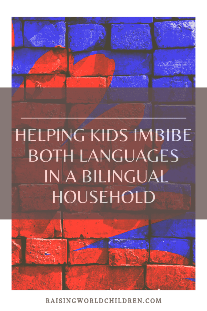 Helping Kids Imbibe Both Languages in a Bilingual Household