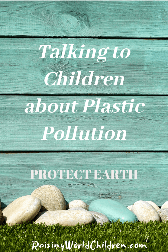 Talking to Children about Plastic Pollution