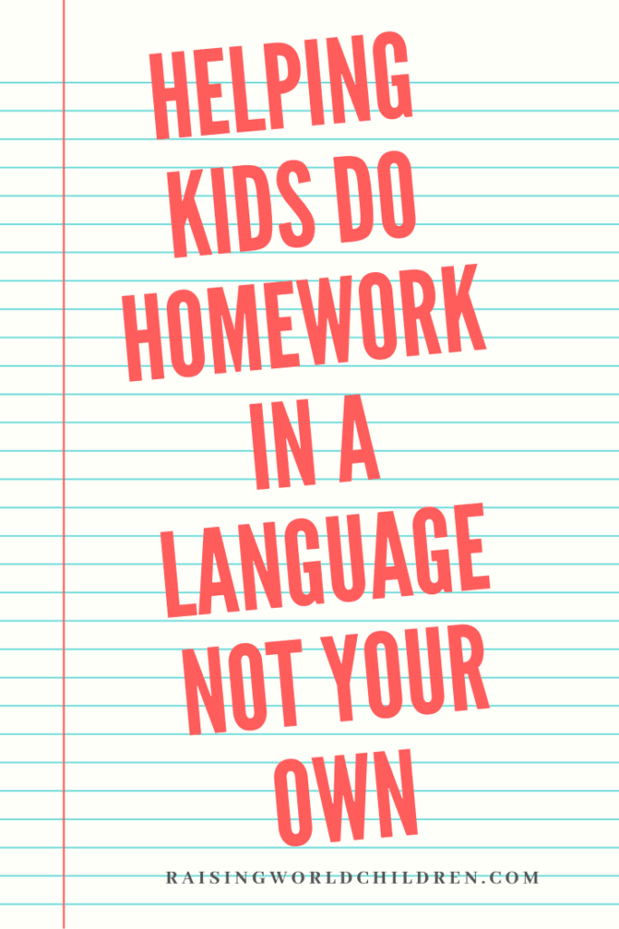 Helping Kids Do Homework in a Language Not Your Own