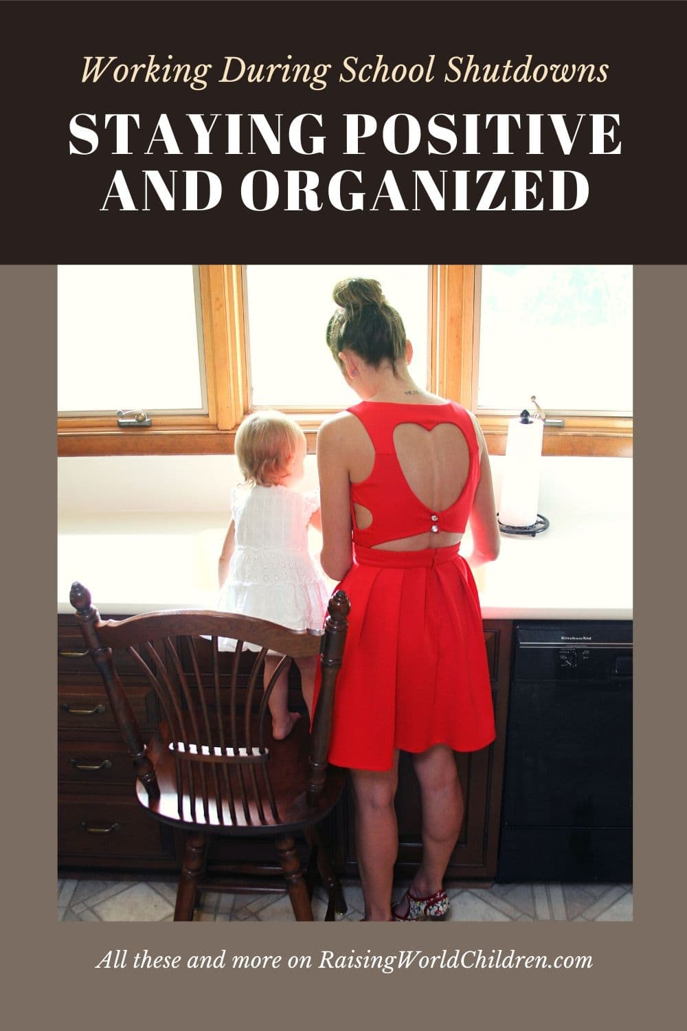 Keeping a Positive Mindset and Staying Organized for Working Moms During School Shutdowns