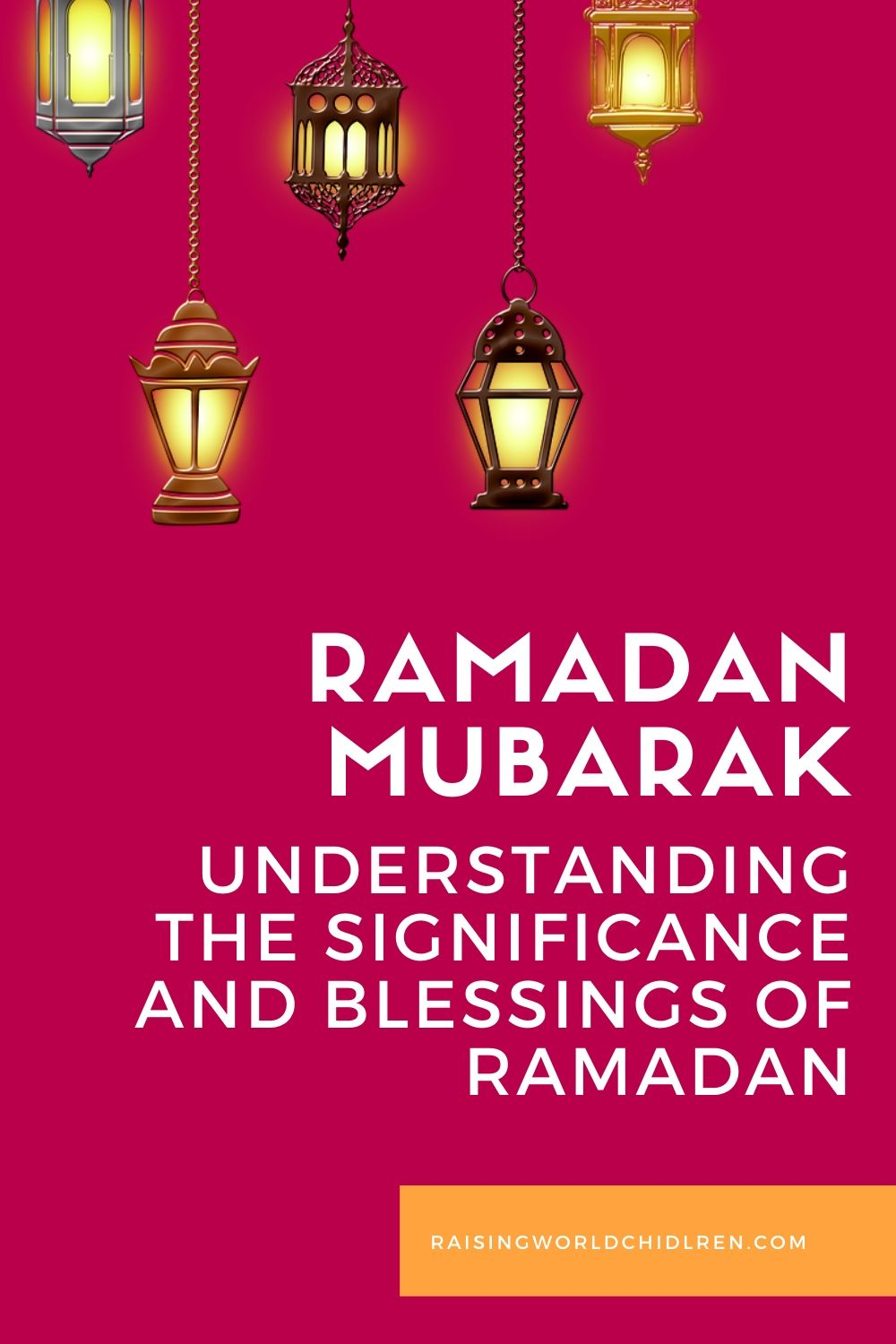 Understanding the Significance and Blessings of Ramadan