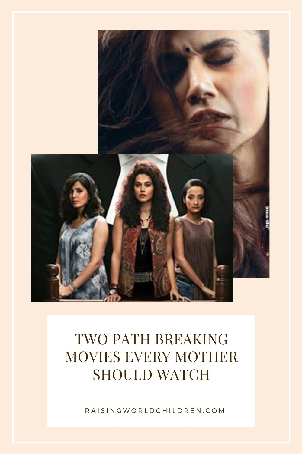 Two path breaking movies every Mother MUST watch